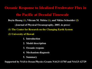 Oceanic Response to Idealized Freshwater Flux in             the Pacific at Decadal Timescale