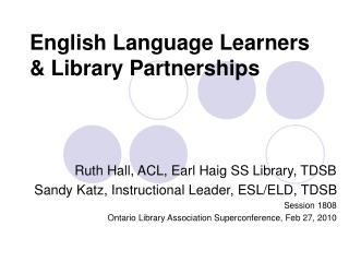 English Language Learners  Library Partnerships