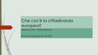 Che cos'è la cittadinanza europea?
