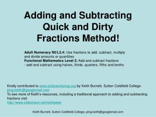 Adding and Subtracting Quick and Dirty  Fractions Method!