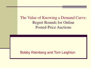 The Value of Knowing a Demand Curve: Regret Bounds for Online  Posted-Price Auctions