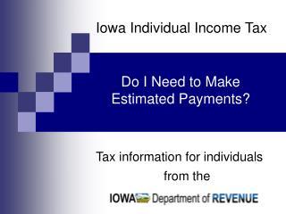 Iowa Individual Income Tax