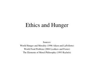 Ethics and Hunger