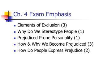 Ch. 4 Exam Emphasis