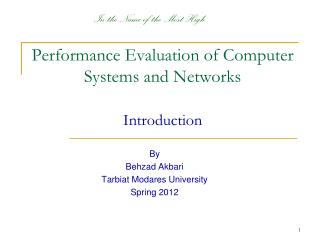 Performance Evaluation of Computer Systems and Networks Introduction