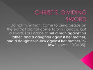 CHRIST'S  DIVIDING  SWORD
