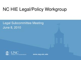 NC HIE Legal/Policy Workgroup