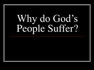 Why do God's People Suffer?