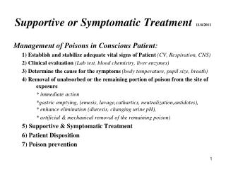 Supportive or Symptomatic Treatment 11/4/2011