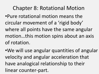 Chapter 8: Rotational Motion