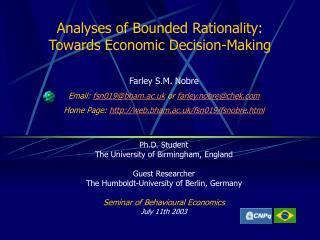 Analyses of Bounded Rationality:  Towards Economic Decision-Making