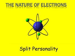 The Nature of Electrons
