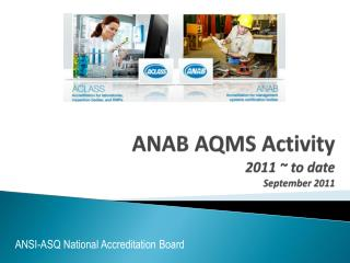 ANAB AQMS Activity 2011 ~ to date September 2011