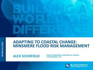 Adapting to coastal change:  minsmere  flood risk management