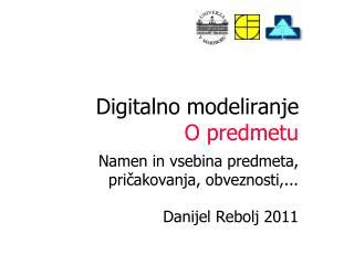Digitalno modeliranje O predmetu