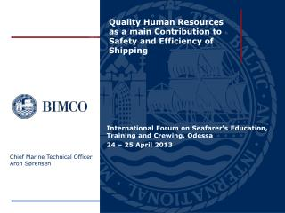 Quality Human Resources as a main Contribution to Safety and Efficiency of Shipping