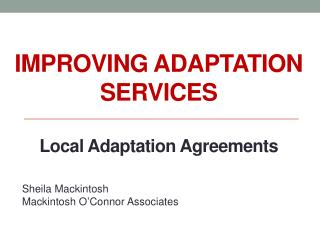 Improving adaptation services Local Adaptation Agreements