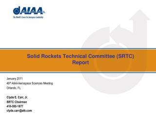 Solid Rockets Technical Committee (SRTC) Report