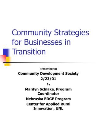Community Strategies for Businesses in Transition