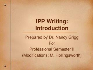 IPP Writing: Introduction