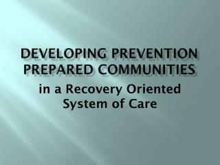 Developing Prevention Prepared Communities