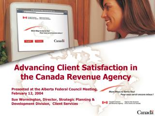 Advancing Client Satisfaction in the Canada Revenue Agency