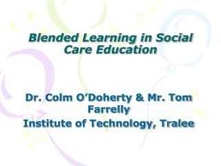 Blended Learning in Social Care Education