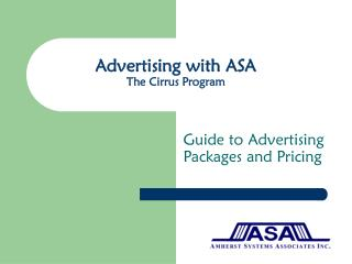Advertising with ASA The Cirrus Program
