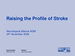 Raising the Profile of Stroke