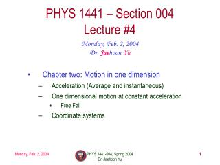 PHYS 1441 – Section 004 Lecture #4