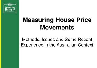 Measuring House Price Movements