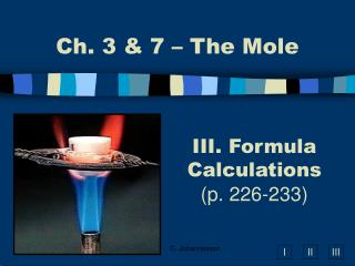 III. Formula Calculations (p. 226-233)