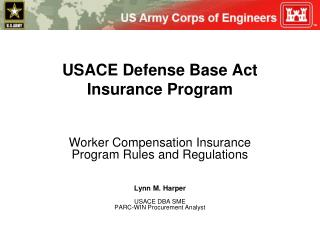 USACE Defense Base Act Insurance Program