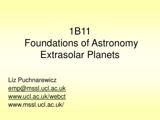 1B11  Foundations of Astronomy Extrasolar Planets