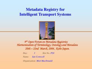 Metadata Registry for Intelligent Transport Systems