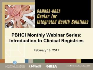 PBHCI Monthly Webinar Series: Introduction to Clinical Registries