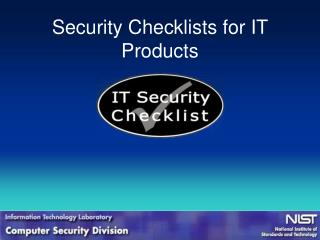 Security Checklists for IT Products