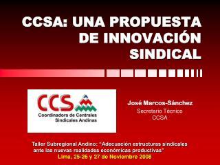 CCSA: UNA PROPUESTA DE INNOVACIÓN SINDICAL