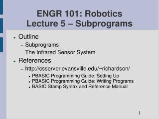 ENGR 101: Robotics Lecture 5 – Subprograms