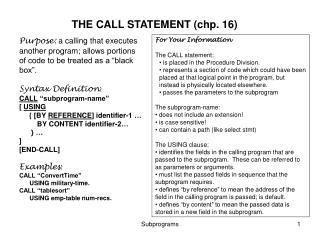 THE CALL STATEMENT (chp. 16)