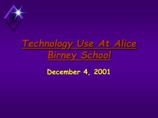 Technology Use At Alice Birney School