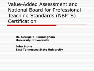 Value-Added Assessment and National Board for Professional Teaching Standards NBPTS Certification