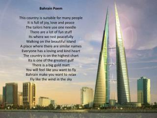 Bahrain Poem This country is suitable for many people It is full of joy, love and peace