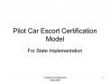 Pilot Car Escort Certification Model