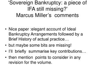 'Sovereign Bankruptcy: a piece of IFA still missing?' Marcus Miller's  comments