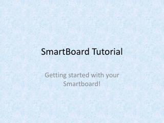 SmartBoard Tutorial