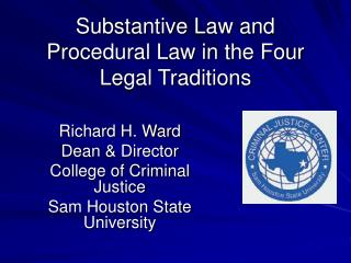 Substantive Law and Procedural Law in the Four Legal Traditions