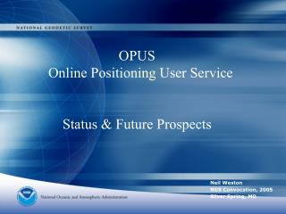 OPUS   Online Positioning User Service Status & Future Prospects