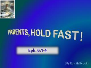 Eph. 6:1-4