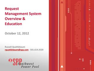 Request Management System Overview & Education